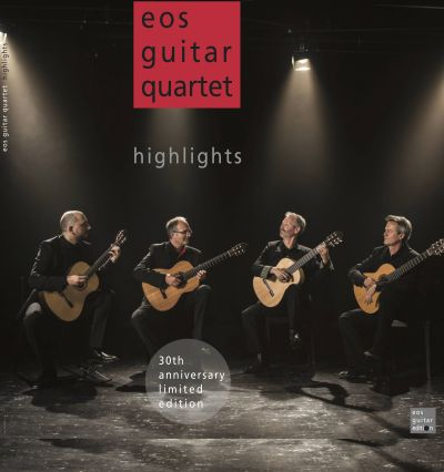 Eos Guitar Quartet «highlights« 30th anniversary limited edition